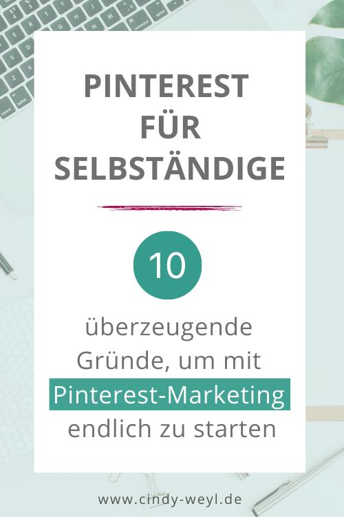 10 Gründe warum Selbständige Pinterest Marketing nutzen sollten